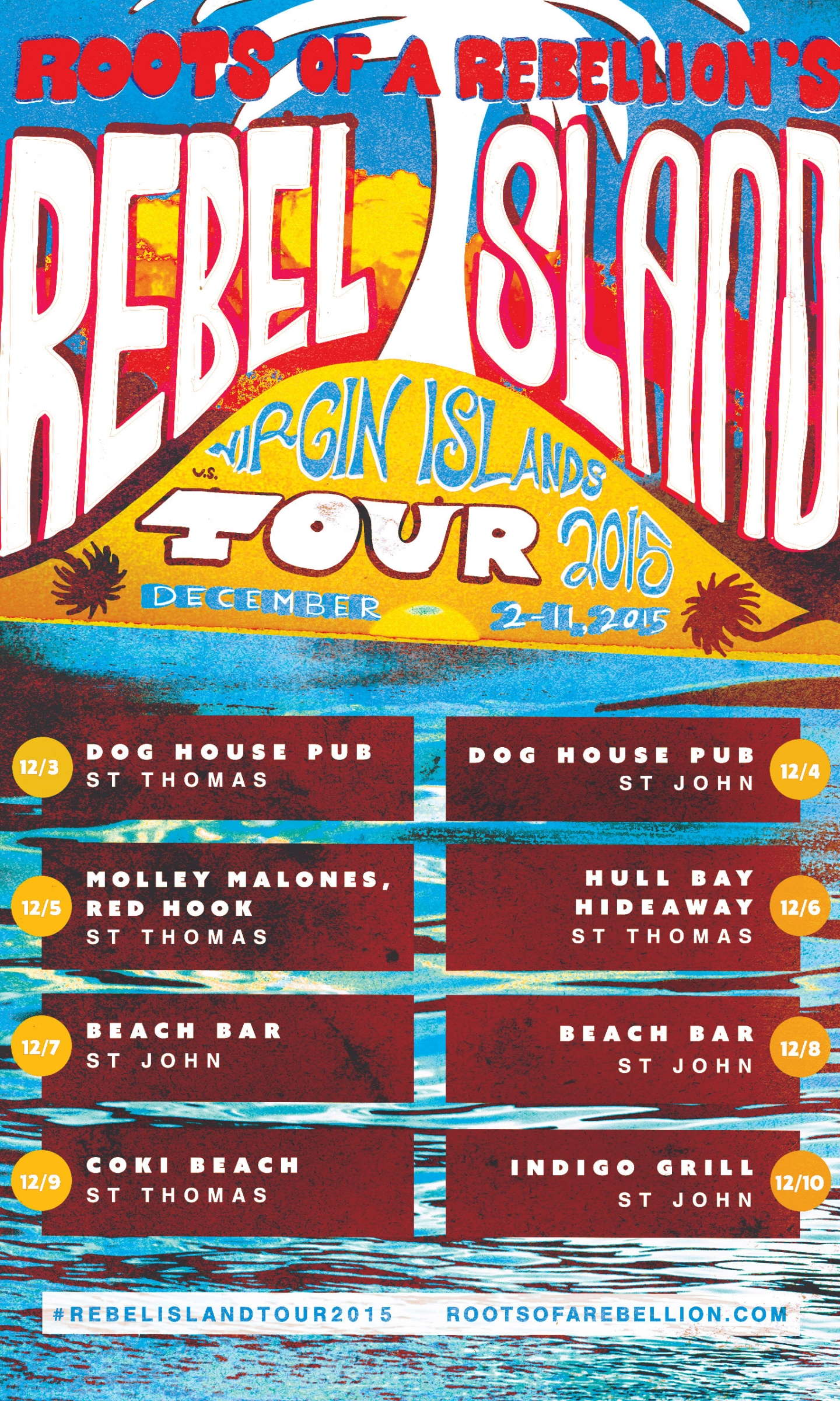 Rebel Island Tour /// Roots of a Rebellion